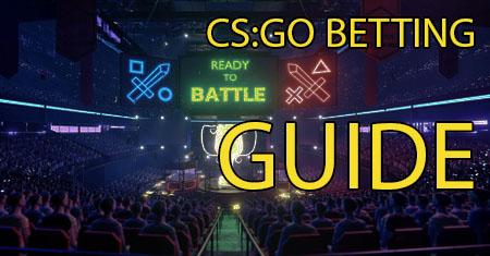 CSGO betting guide